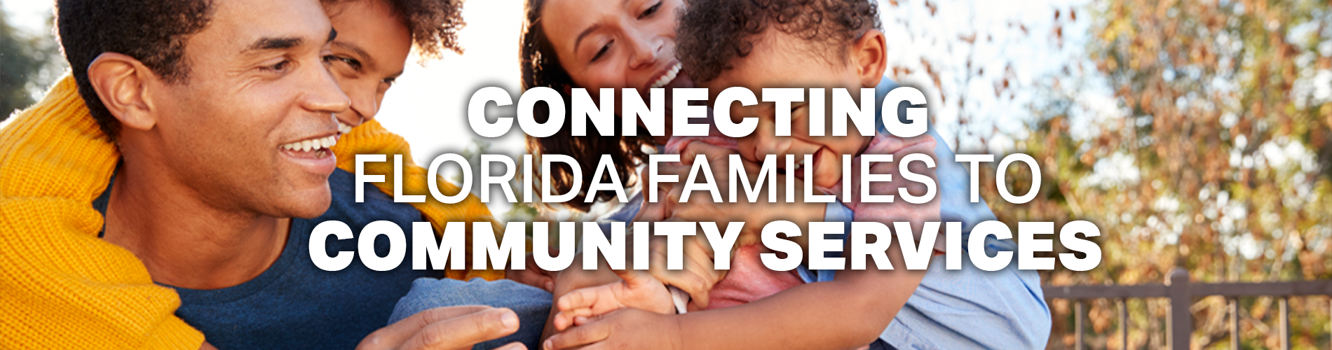 Connecting Florida Families to Community Services.  Image of a family